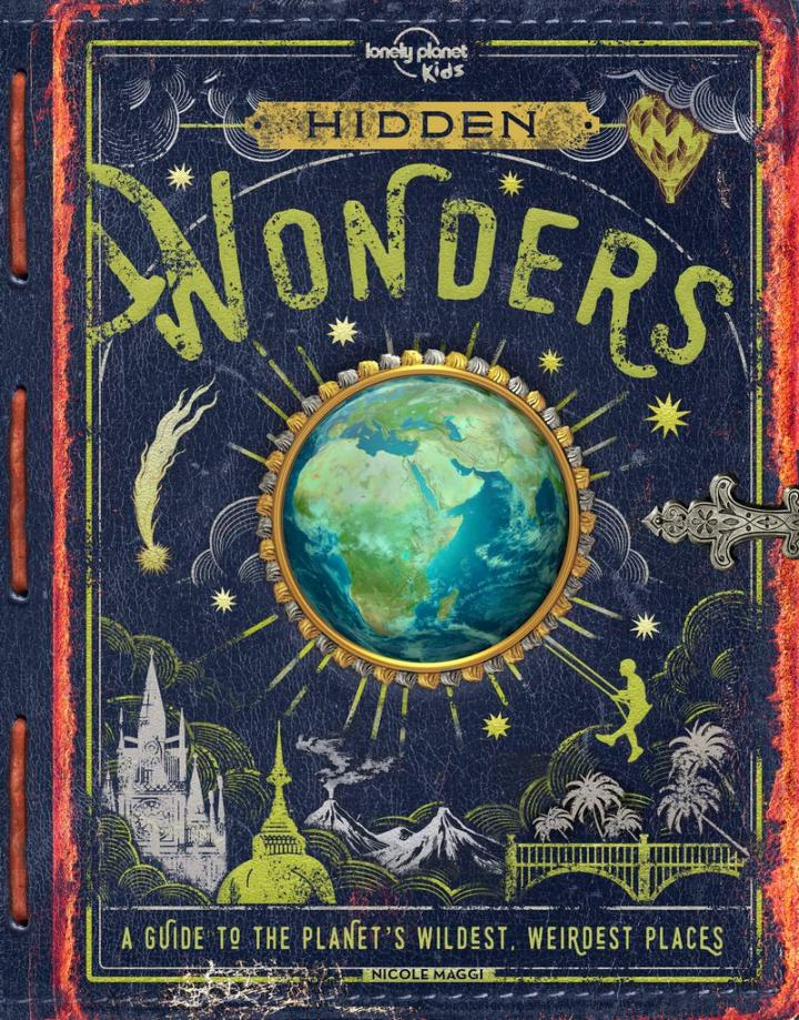 Hidden Wonders by Lonely Planet Kids