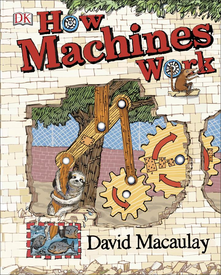 How Machines Work by David Macaulay