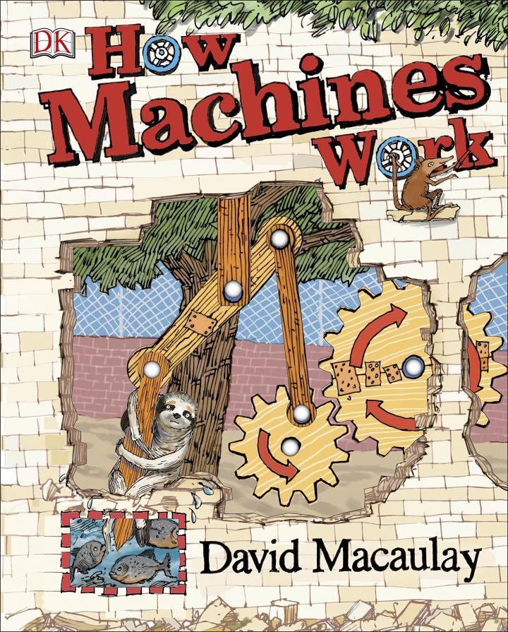 How Machines Work by David Macaulay