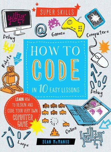 How to Code in 10 easy lessons