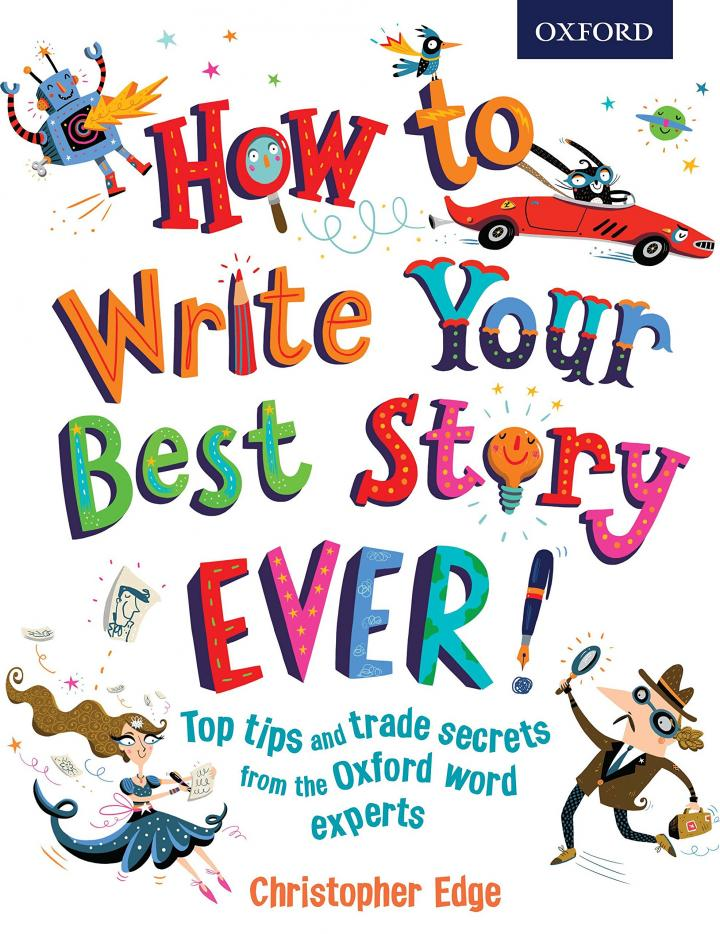 How to Write Your Best Story Ever