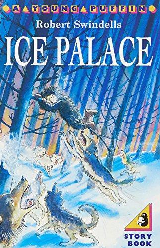Ice Palace by Robert Swindells