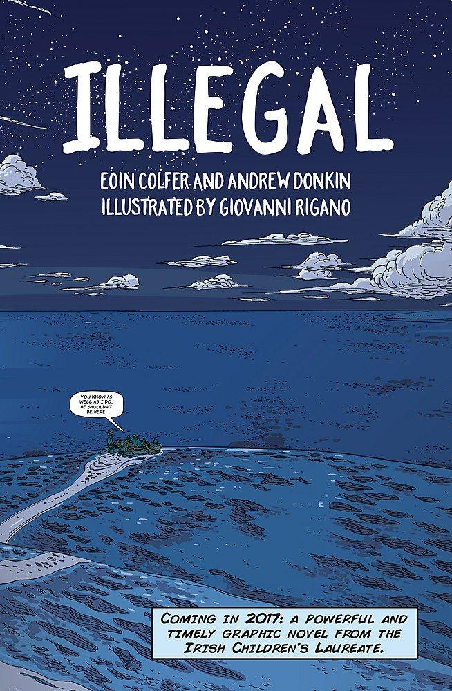 Illegal by Eoin Colfer, Andrew Donkin & Giovanni Rigano