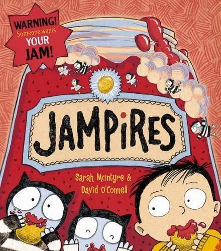 Jampires by Sarah McIntyre and David O'Connell