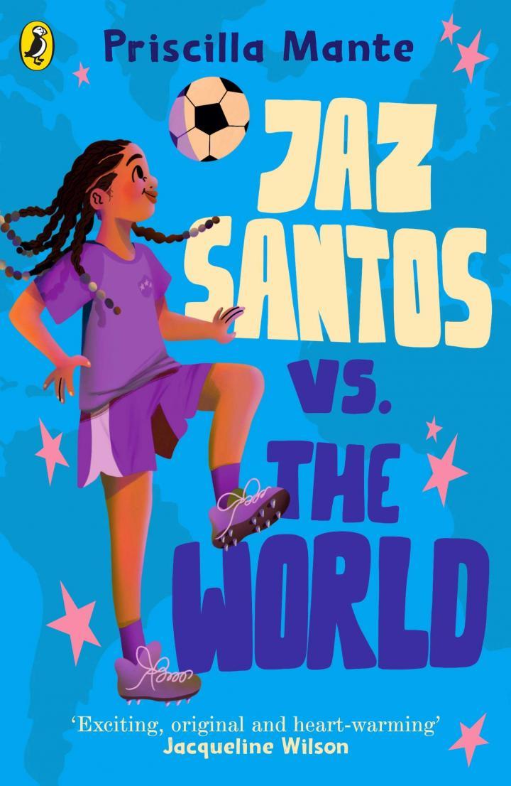 Jaz Santos vs. the World by Priscilla Mante