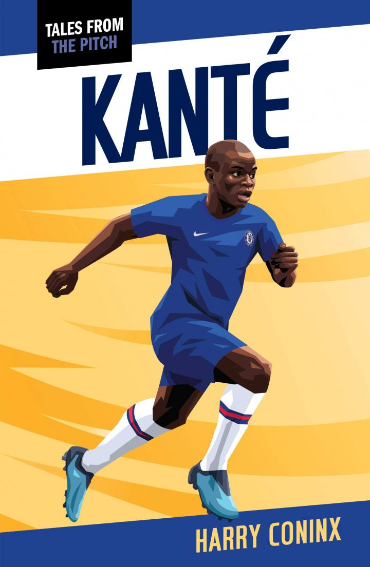 Kante (Tales from the Pitch) by Harry Coninx