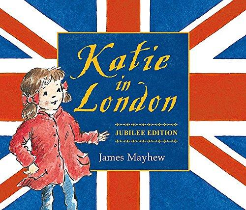 Katie in London – Jubilee Edition by James Mayhew