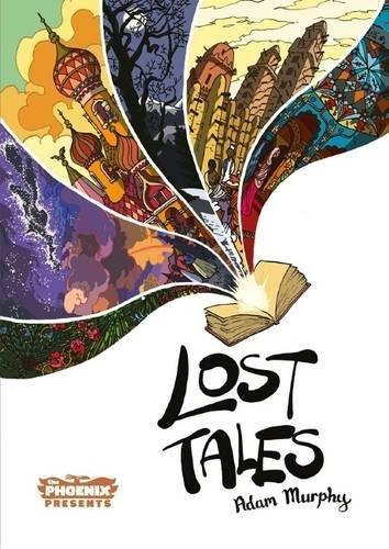 Lost Tales (The Phoenix Presents) by Adam Murphy & Lisa Murphy