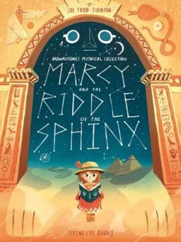 Marcy and the Riddle of the Sphinx by Joe Todd Stanton