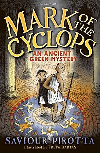 The Mark of the Cyclops: An Ancient Greek Mystery by Saviour Pirotta