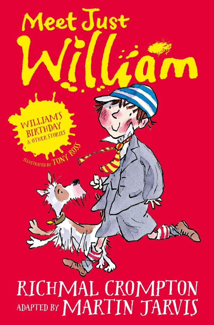 Meet Just William by Richmal Crompton, adapted by Martin Jarvis