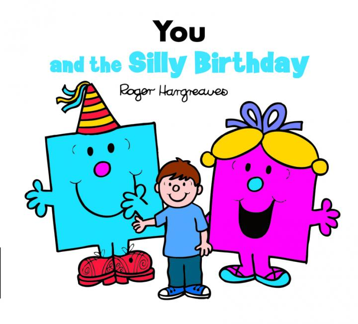 You and the Silly Birthday party