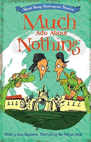 Much Ado About Nothing (Short, Sharp Shakespeare Stories) by Anna Claybourne