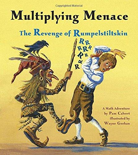 Multiplying Menace: The Revenge of Rumplestiltskin