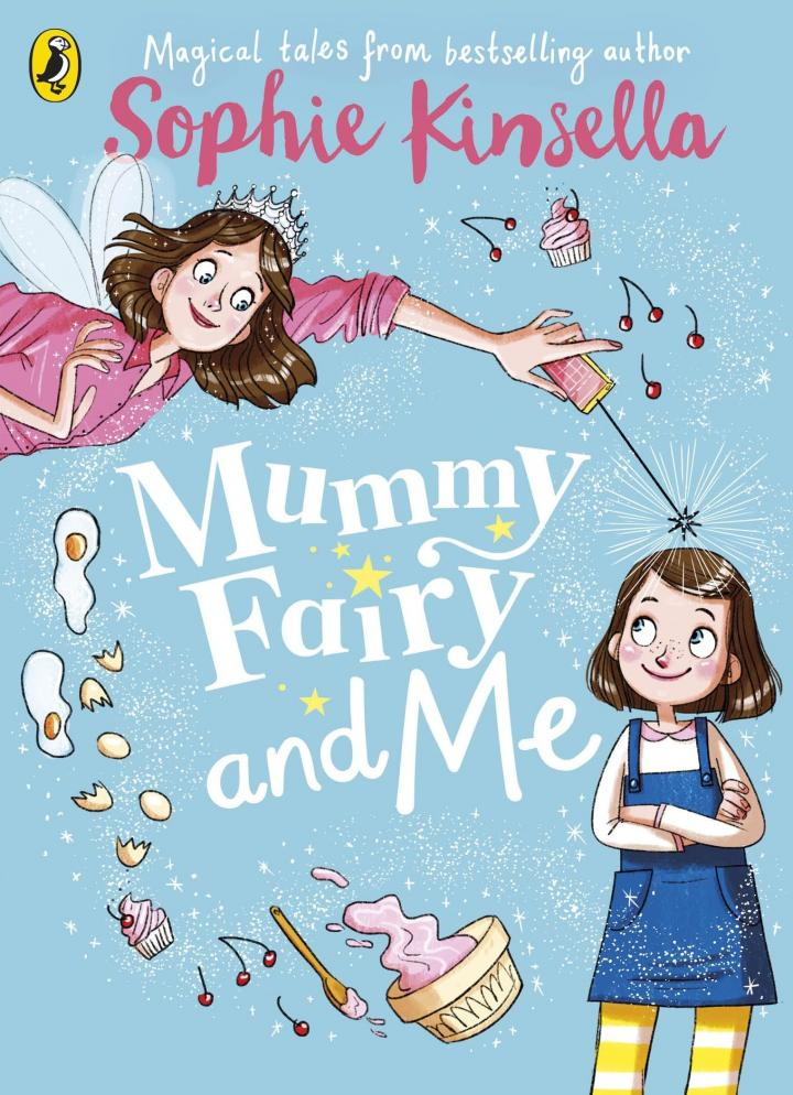 Mummy Fairy and Me by Sophie Kinsella & Marta Kissi