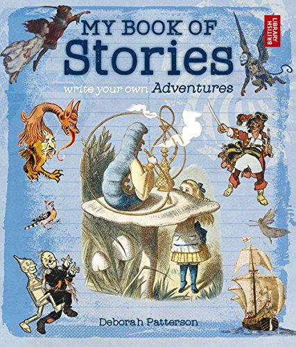 My Book of Stories: Write Your Own Adventures