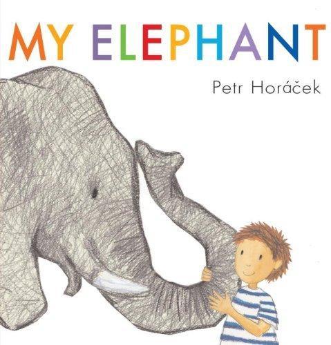 My Elephant by Petr Horacek