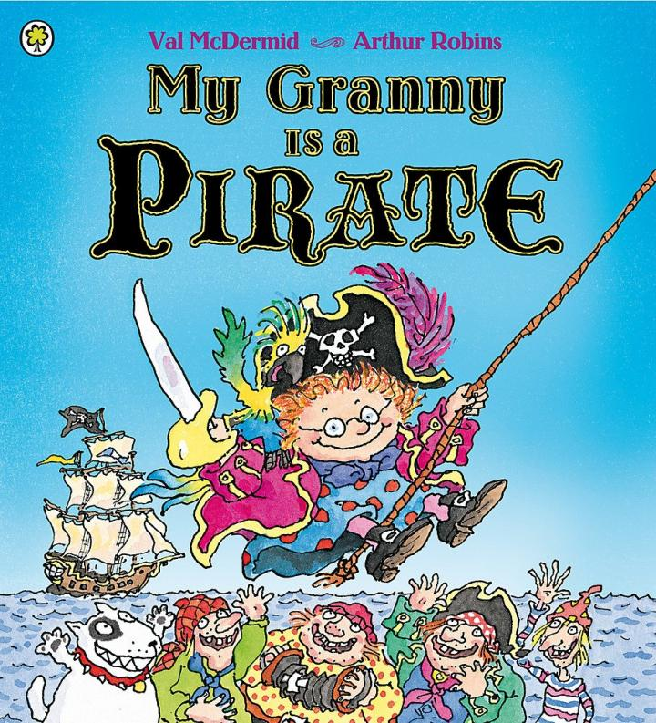 My Granny is a Pirate by Val McDermid
