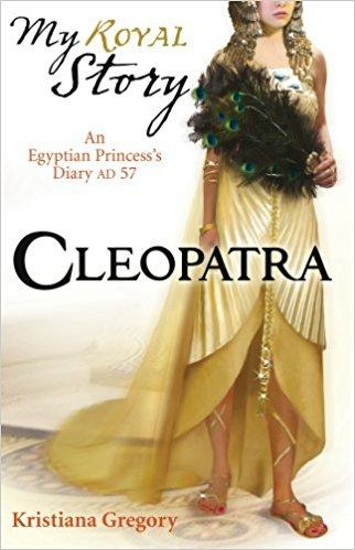 My Story: Cleopatra by Kristiana Gregory