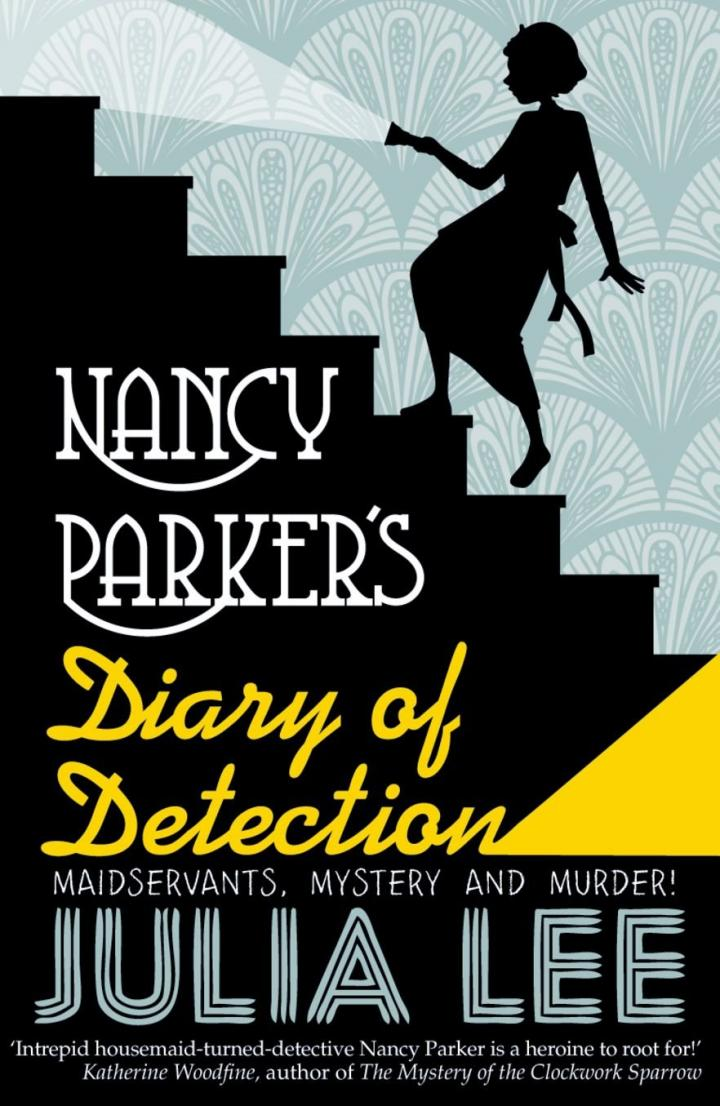 Nancy Parker's Diary of Detection by Julia Lee
