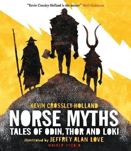 Norse Myths: Tales of Odin, Thor and Loki by Kevin Crossley-Holland