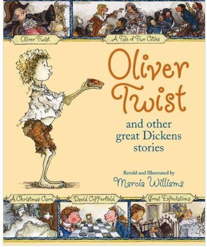 Oliver Twist and Other Great Dickens Stories by Marcia Williams