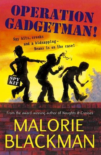 Operation Gadgetman! by Malorie Blackman