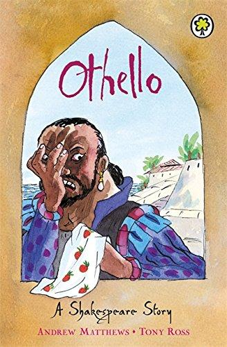 Othello: A Shakespeare Story by Andrew Matthews