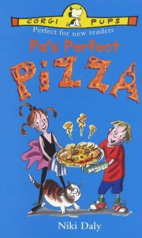 Pa's Perfect Pizza by Niki Daly