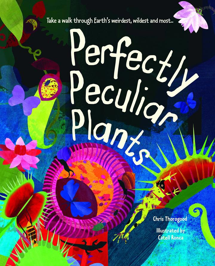 Perfectly Peculiar Plants by Chris Thorogood