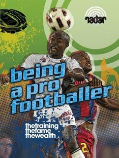 Being a pro footballer
