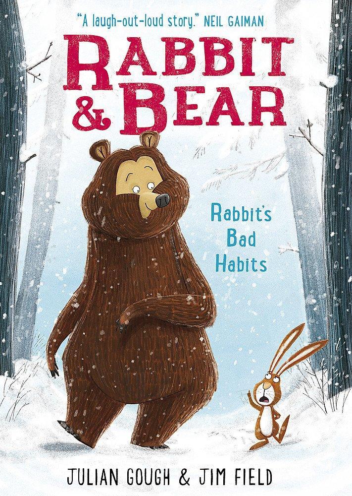 Rabbit's Bad Habits (Rabbit and Bear) by Julian Gough