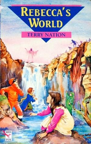Rebecca's World by Terry Nation