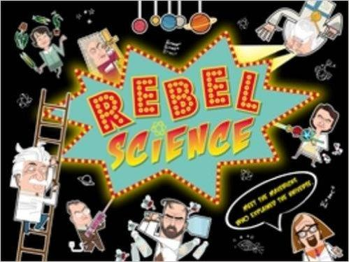 Rebel Science by Dan Green
