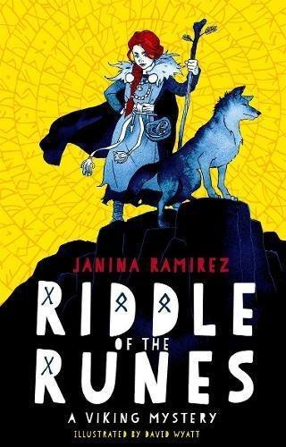 Riddle of the Runes by Janina Ramirez