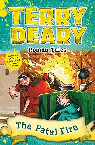 Roman Tales: The Fatal Fire by Terry Deary
