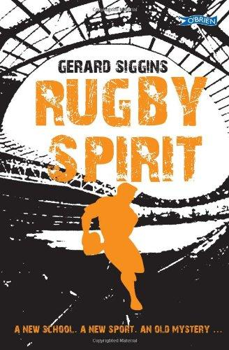 The Rugby Spirit by Gerard Siggins