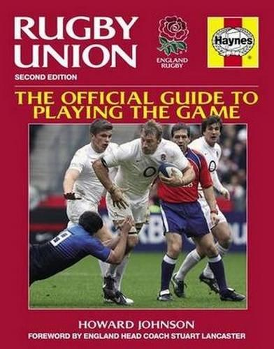 Rugby Union: the Official Guide to Playing the Game