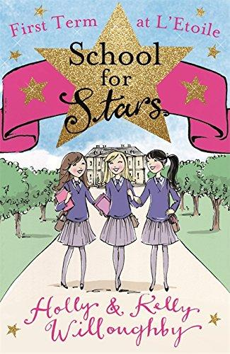 First Term at L'Etoile: Book 1 (School for Stars)