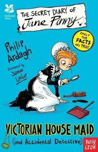 The Secret Diary of Jane Pinny, a Victorian House Maid