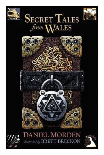 Secret Tales from Wales by Daniel Morden