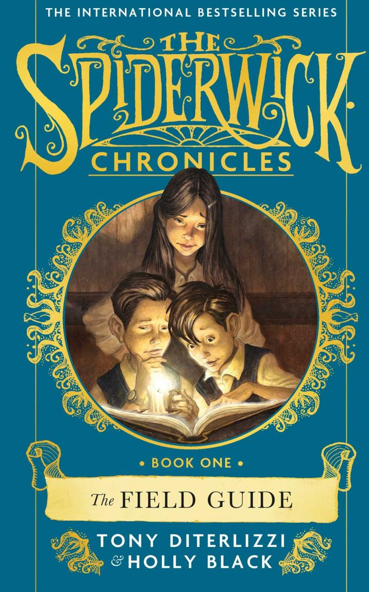 The Spiderwick Chronicle: The Field Guide by Tony DiTerlizzi and Holly Black