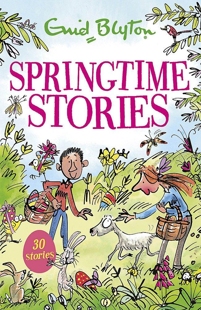 Springtime Stories by Enid Blyton