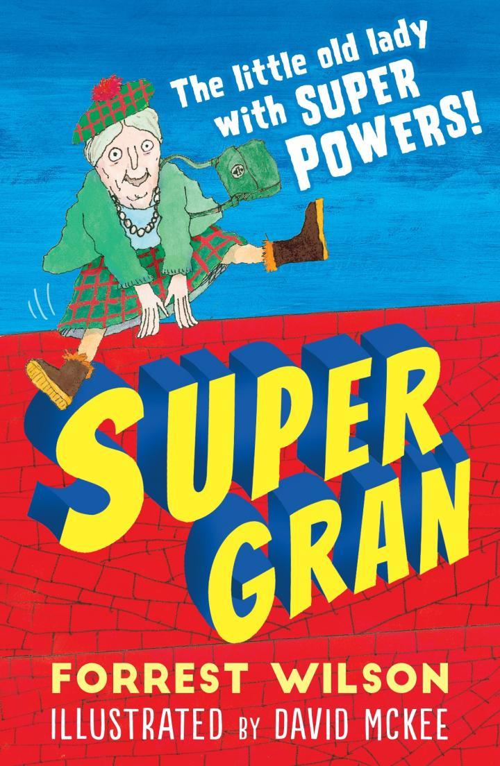 Super Gran by Forrest Wilson