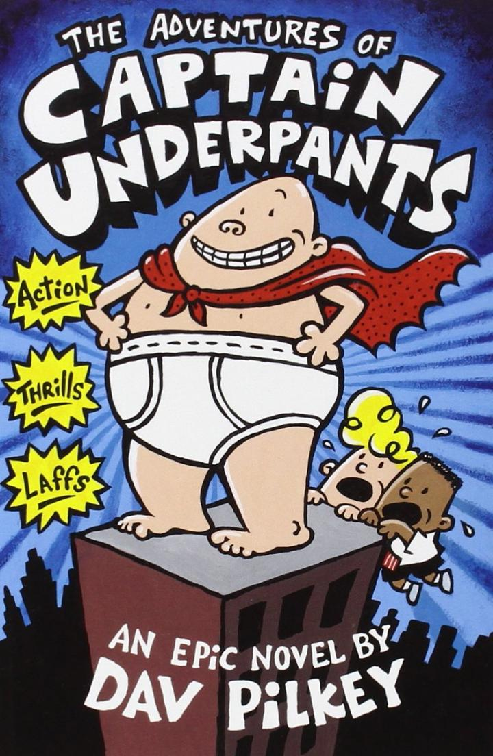 The Adventures of Captain Underpants by Dav Pilkey