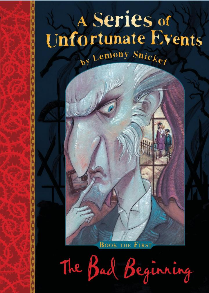 The Bad Beginning (A Series of Unfortunate Events) by Lemony Snicket
