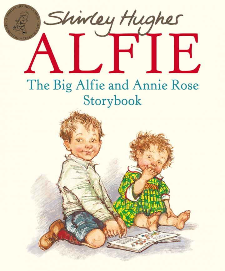 The Big Alfie and Annie Rose Storybook by Shirley Hughes