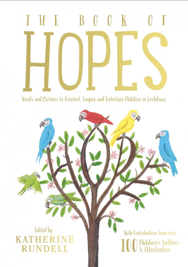 ​The Book of Hopes: Words and Pictures to Comfort, Inspire and Entertain Children in Lockdown