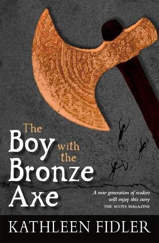 The Boy With The Bronze Axe by Kathleen Fidler