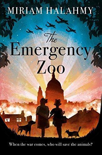 The Emergency Zoo by Miriam Halahmy
